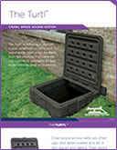 The Turtl™ Crawl Space Access System